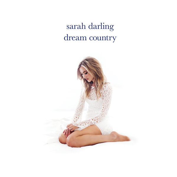 Sarah Darling - Dream Country (2017)