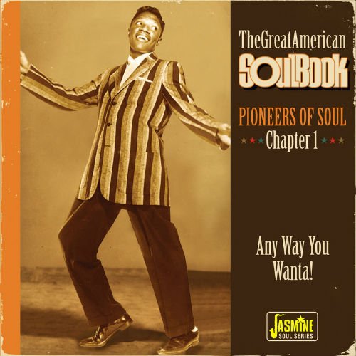 The Great American Soulbook: Pioneers Of Soul Chapter 1 (2017)