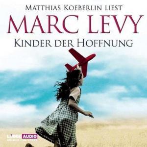 Marc Levy Kinder der Hoffnung