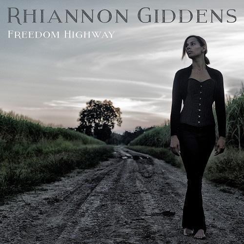 Rhiannon Giddens - Freedom Highway (2017)