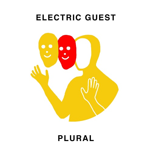 Electric Guest - Plural (2017)