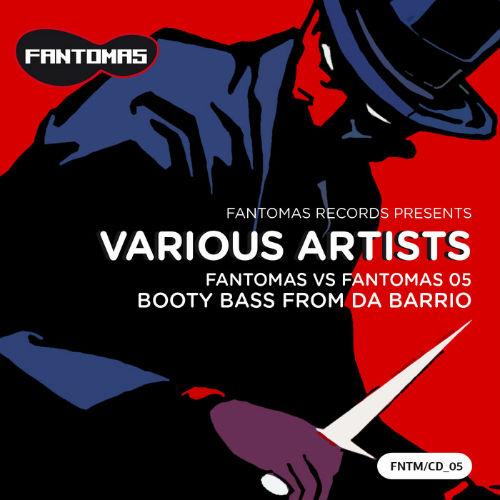 Fantomas vs Fantomas 05 Booty Bass From Da Barrio (2017)