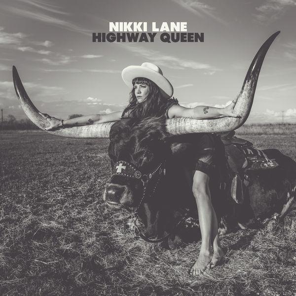 Nikki Lane - Highway Queen (2017)