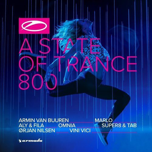 Armin Van Buuren: A State Of Trance 800 (The Official Compilation) (2017)