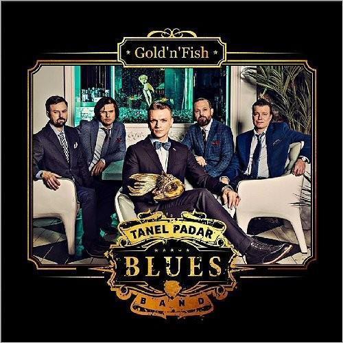 Tanel.Padar.Blues.Band.Gold.n.Fish.2016