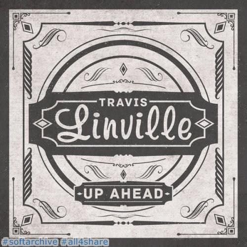 Travis.Linville.Up.Ahead.2017