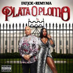 Fat Joe and Remy Ma Plata O Plomo 2017
