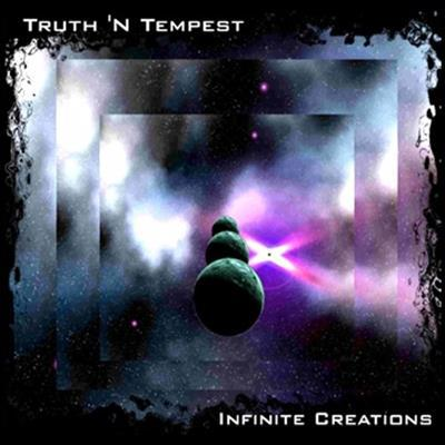 Truth.N.Tempest.Infinite.Creations.2017