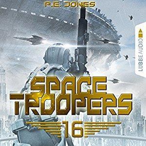 P E Jones Space Troopers 16 Ruhm und Ehre