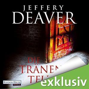 Jeffery Deaver Die Traenen des Teufels ungekuerzt