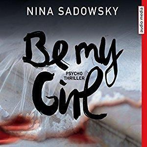 Nina Sadowsky Be my Girl ungekuerzt