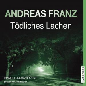 Andreas Franz Toedliches Lachen