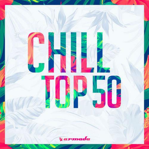 Chill Top 50 - Armada Music (2017)