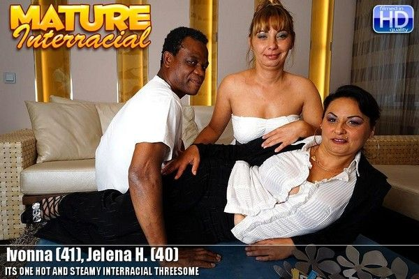 Its one hot and steamy Interracial threesome Ivonna - 41, Jelena H. - 40 Cover