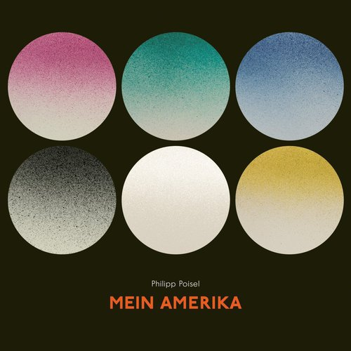Philipp Poisel - Mein Amerika (2017)