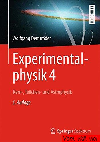 Experimentalphysik.4.Kern.Teilchen.und.Astrophysik