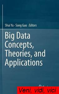 Big.Data.Concepts.Theories.and.Applications