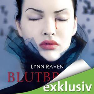 Lynn Raven Blutbraut ungekuerzt