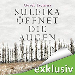Gusel Jachina Suleika oeffnet die Augen ungekuerzt