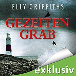 Elly Griffiths Gezeitengrab ungekuerzt