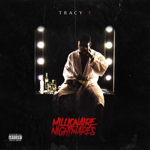 Tracy T - Millionaire Nightmares (2017)