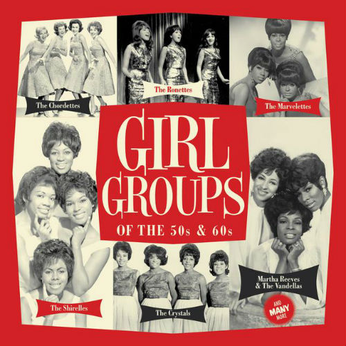 Girl Groups Of The 50s & 60s (2015)