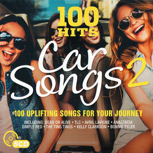 100 Hits: Car Songs 2 (2017)