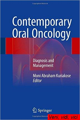 Contemporary Oral Oncology Diagnosis and Management