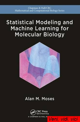 Statistical.Modeling.and.Machine.Learning.for.Molecular.Biology