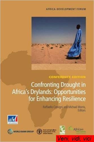 Confronting Drought in Africas Drylands Opportunities for Enhancing Resilience Africa Development Forum