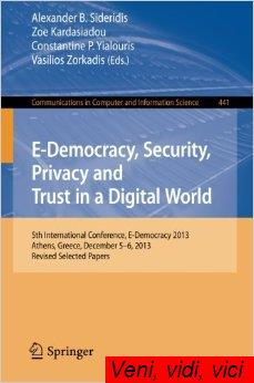 E Democracy Security Privacy and Trust in a Digital World