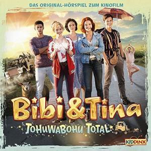 Bibi and Tina Tohuwabohu total Das Original Hoerpsiel zum Kinofilm