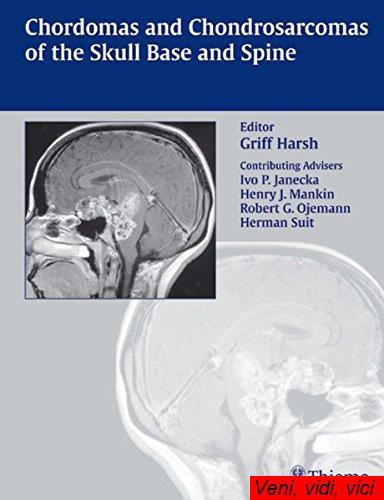 Chordomas and Chondrosarcomas of the Skull Base and Spine
