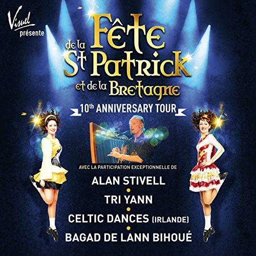 Fete de la St. Patrick et de la Bretagne - 10th Anniversary Tour (2017)