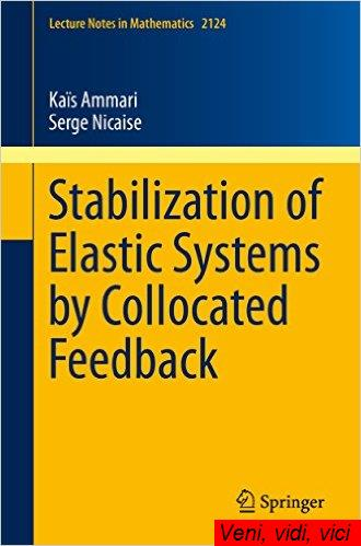 Stabilization.of.Elastic.Systems.by.Collocated.Feedback