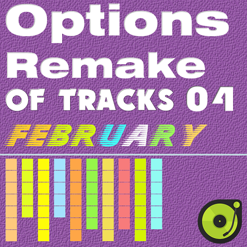 Options Remake Of Tracks (2017 February 04)