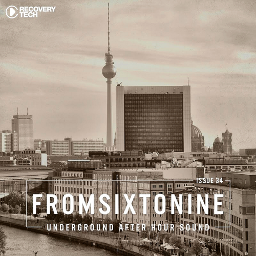 FromSixToNine Issue 34 (Underground After Hour Sound) (2017)