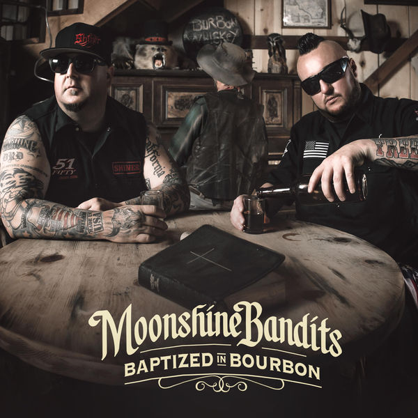 Moonshine Bandits - Baptized in Bourbon (2017)