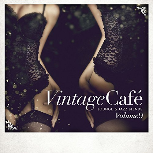 Vintage Cafe - Lounge & Jazz Blends (Special Selection), Pt.9 (2017)