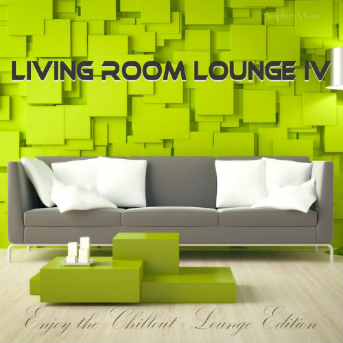 Living Room Lounge 4: Enjoy The Chillout Lounge Edition (2017)