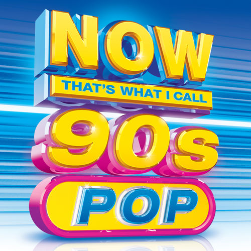 Now Thats What I Call 90s Pop (2017)