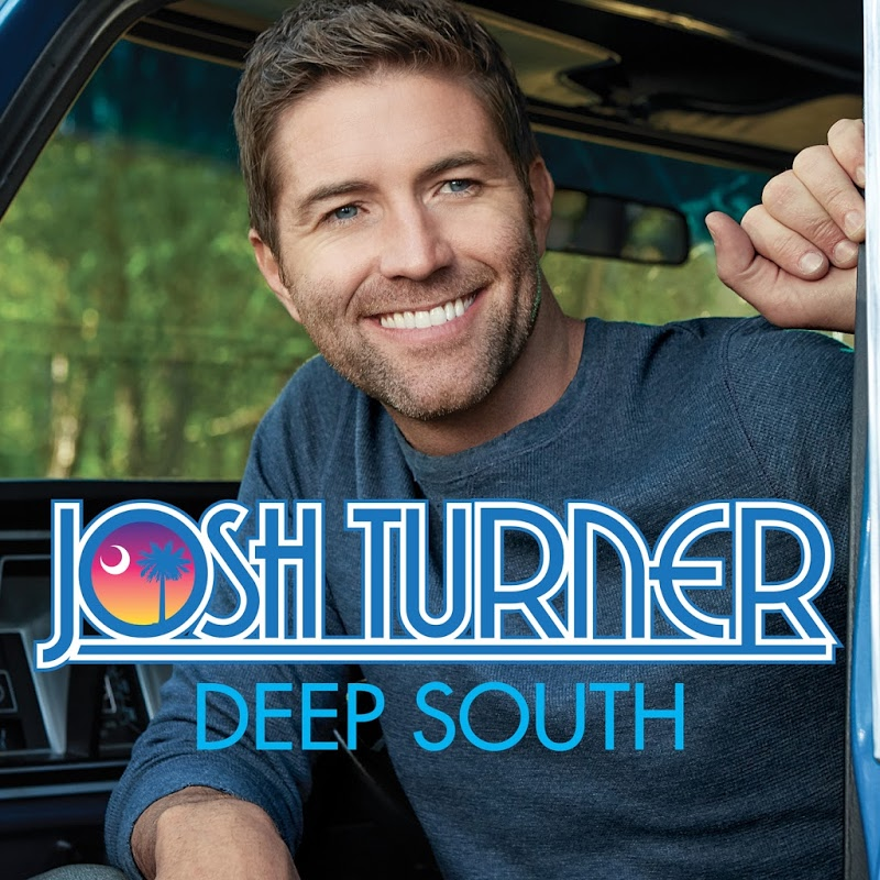 Josh Turner - Deep South (2017)