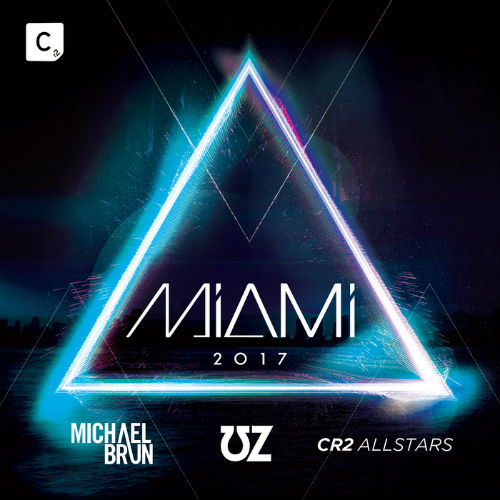 Michael Brun & Uz & Cr2 Allstars: Miami 2017