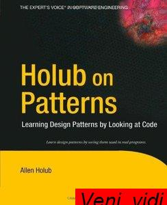 Holub on Patterns Learning Design Patterns by Looking at Code
