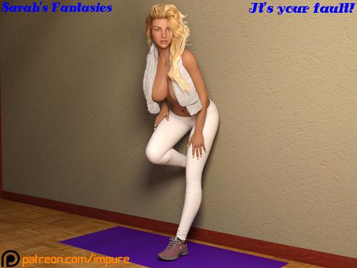 Impure - Sarah's Fantasies - It's Your Fault!