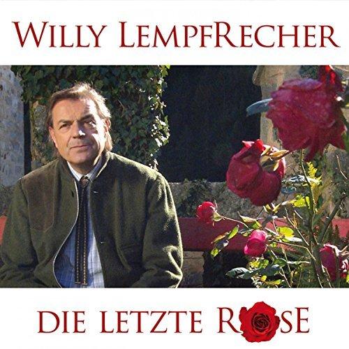 download Willy Lempfrecher - Die letzte Rose (2017)