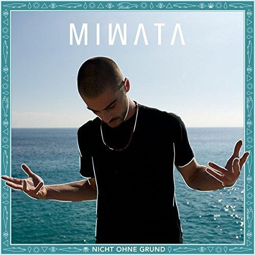 download Miwata - Nicht ohne Grund (2017)