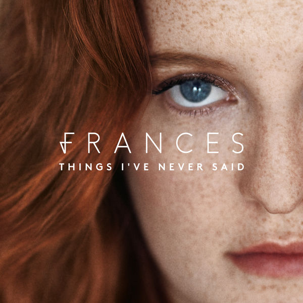 Frances - Things I've Never Said (2017)