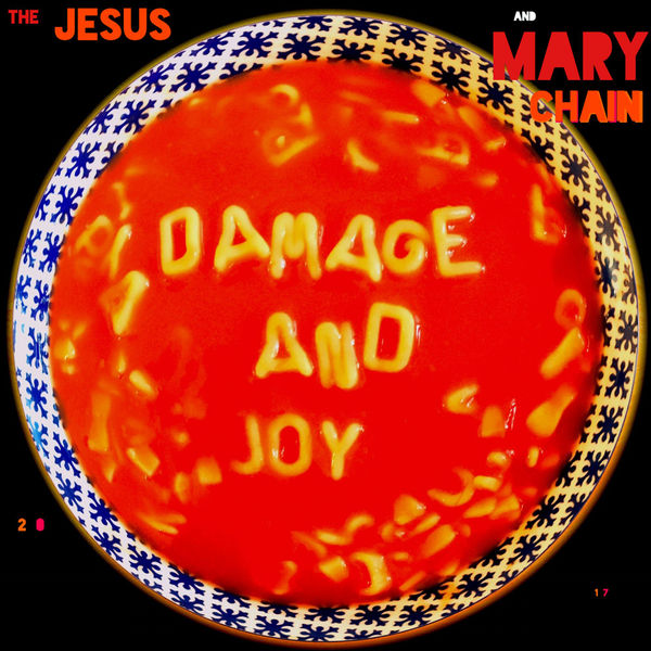 The Jesus and Mary Chain - Damage and Joy (2017)