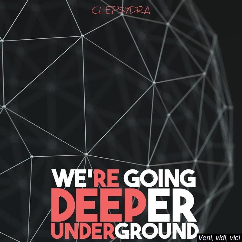 VA-Were_Going_Deeper_Underground-(CLEPSYDRA005)-WEB-2017-ENSLAVE